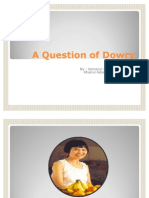 A Question of Dowry (Me)