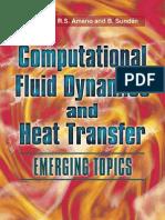Amano and Sunden -- Computational Fluid Dynamics and Heat Transfer