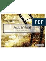 Audio Visual Devices