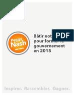 Bâtir notre parti pour former le gouvernement en 2015