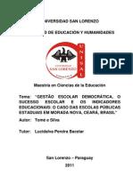 Gestão democrática escolar, o sucesso escolar e os indicadores educacionais