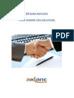 Axlane - 10 Bons Reflexes Pour Vendre Vos Solutions