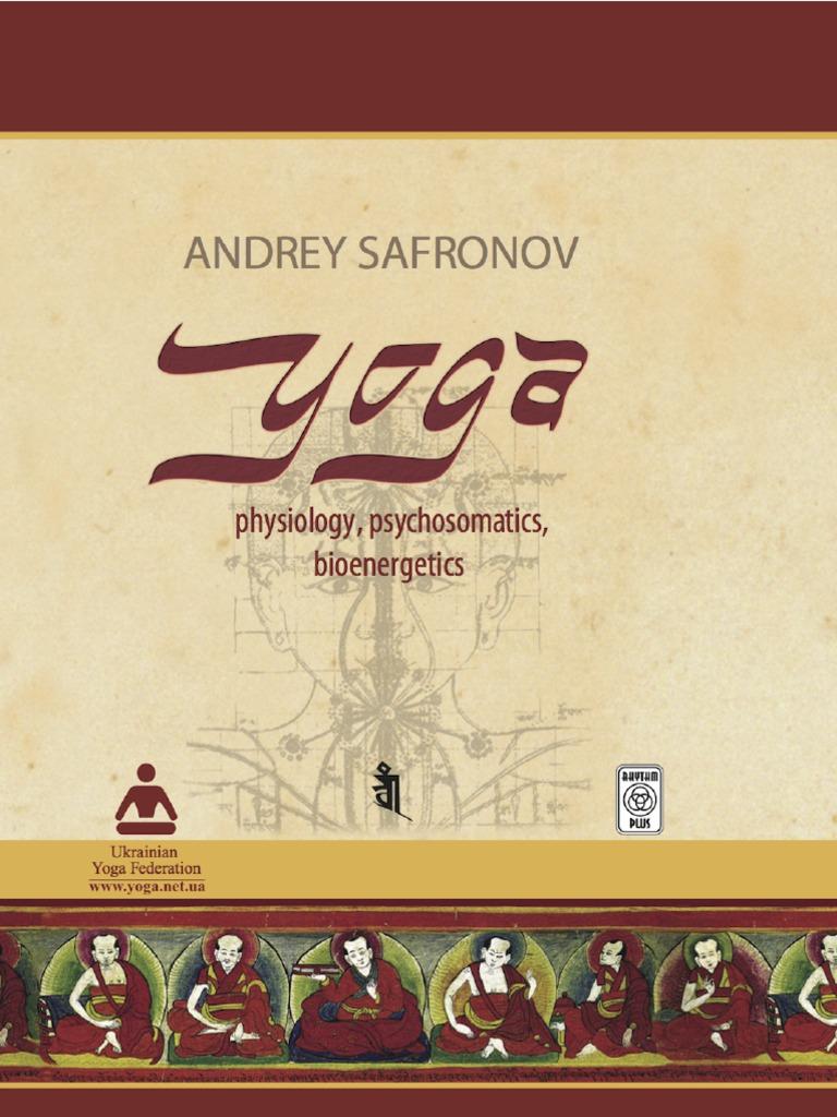 YOGA. Physiology, Psychosomatics, Bioenergetics.   Asana   Yoga