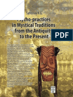 Psycho-practices in Mystical Traditions from the Antiquity to the Present.