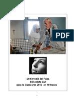 Mensaje de Benedicto XVI Para La Cuaresma 2012 en 40 Frases