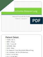 Acute Bronchiolitis Bilateral Lung ( NAZA )