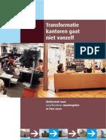 Onderzoeksrapport Transform a Tie Kantoren Gaat Niet Vanzelf Kopie