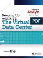Keeping Up With K 12 the Virtualized Data Center