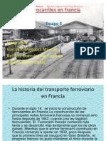 La Historia Del Transporte Ferroviario en Francia