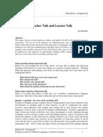 Teacher Talk and Learner Talk