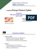 Raymond Fonck- Fusion Energy Sciences Update