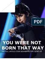 YOU WERE NOT BORN THAT WAY - The Full Story Behind The Gay Gene Lie