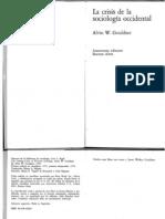 Alvin Gouldner La Crisis de La Sociologia Occidental (1)