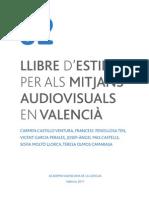 Llibre d'Estil Per Als Mitjans Audiovisuals - AVL