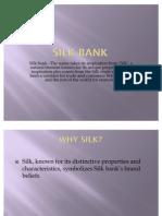 Presentation.silk Bank