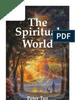 The Spiritual World - Peter Tan