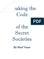Breaking the Code of the Secret Societies
