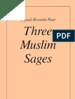 Seyyed Hossein Nasr Three Muslim Sages