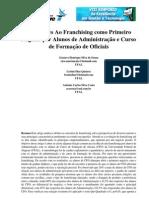 SEGET - 2011 - ASPIRAÇÕES AO FRANCHISING COMO PRIMEIRO NEGÓCIO POR ALUNOS DE ADMINISTRAÇÃO E CURSO DE FORMAÇÃO DE OFICIAIS