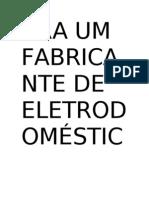 ARA UM FABRICANTE DE ELETRODOMÉSTICOS E SEUSHortolândia