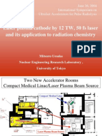 Mitsuru Uesaka- Laser plasma cathode by 12 TW, 50 fs laser and its application to radiation chemistry
