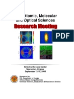 2004 Atomic, Molecular and Optical Sciences Research Meeting