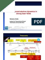 Stefanie Gräfe- Attosecond electron dynamics in strong laser fields