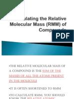 Calculating the Relative Molecular Mass (RMM)