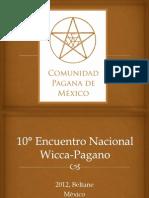 Invitación al 10º Encuentro Nacional Wicca-Pagano 2012