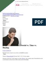Social vs. Time Vs