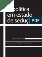 A política em estado de seduçao Alexandre Barbalho