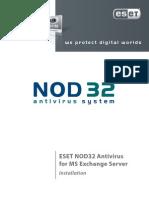 ESET NOD32 for MS EXchange Server - Installation