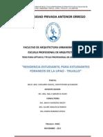"""FAUA UPAO - Memo Tesis  """"Residencia Estudiantil para estudiantes foráneos de la UPAO"""",  Bach Arq.Christopher Chávarri Chávez"""