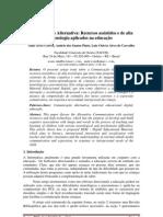 Comunicação Alternativa - Recursos assistidos e de alta tecnologia aplicados na educação