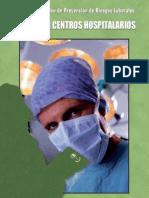 Manual Informativo de Prevención de Riesgos Laborales. Riesgos en Centros Hospitalarios