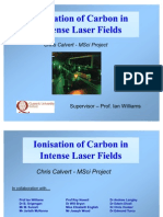 Chris Calvert- Ionisation of Carbon in Intense Laser Fields