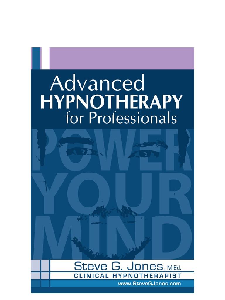 Advanced Hypnotherapy Steve g Jones eBook (2 ...