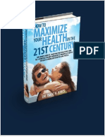 How to Maximize Your Health in the 21st Century
