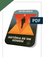 05- História de um Homem - Pietro Ubaldi (Revisado e Formatado para impressão e encadernação em folha A4)