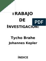 Trabajo de Investigación sobre Tycho Brahe y Johannes Kepler