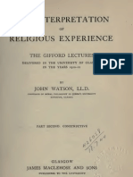 John Watson THE INTERPRETATION OF RELIGIOUS EXPERIENCE Part Second CONSTRUCTIVE Glasgow 1912