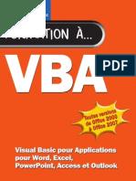 VBA Visual Basic Pour Applications Pour Word, Excel, Power Point, Access Et com