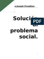 Proudhon - Solucion Al Problema Social