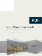 Rarely Pure, Never Simple