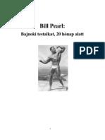 Bill Pearl - Bajnoki testalkat 20 hónap alatt