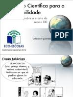 Educação Científica para a Sustentabilidade Uma reflexão sobre a escola do século XXI
