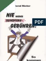 Bernd Hoecker - Nie Wieder Rundfunkgebuehren - So Kommen Sie Da Raus