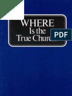 Where is the True Church (Prelim 1984)