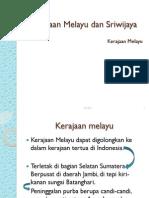 Kerajaan Melayu Dan Sriwijaya
