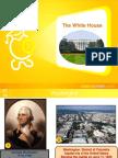 Presentation the White House